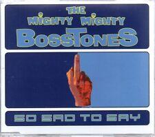 THE MIGHTY MIGHTY BOSSTONES - SO SAD TO SAY - PROMO CD SINGLE