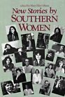 New Stories by Southern Women by University of South Carolina Press (Paperback, 1989)