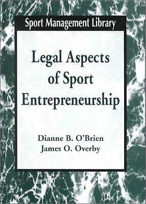 Legal Aspects of Sport Entrepreneurships Hardcover Dianne B. O'Brien