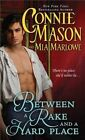 Between a Rake and a Hard Place by Mia Marlowe, Connie Mason (Paperback / softback, 2014)