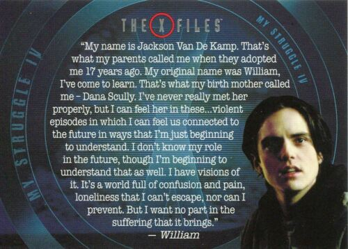 X Files Seasons 10 /& 11 My Struggle Chase Card MS7 William Monologue