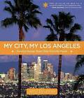 My City, My Los Angeles: Famous People Share Their Favorite Places by Jeryl Brunner (Paperback, 2013)