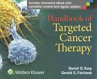 Handbook of Targeted Cancer Therapy von Daniel D. Karp und Gerald S. Falchook (2014, Taschenbuch)