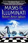 Masks of The Illuminati by Robert a Wilson 044050306 X 1998 Paperback