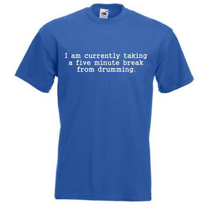 Currently-Taking-A-Break-From-Drumming-Men-039-s-Unisex-T-SHIRT-Drummer-Drums-Gift