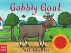 Sound-Button Stories: Gobbly Goat by Nosy Crow (Board book, 2016)