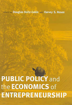 Public Policy and the Economics of Entrepreneurship, Holtz-eakin, Douglas & Rose