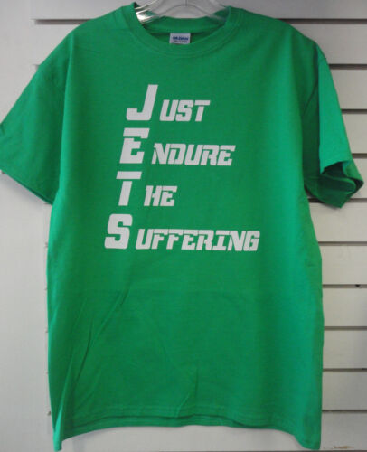 FUNNY!!! JETS Just Endure The Suffering T Shirt All Sizes Optimistic