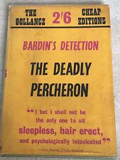 THE DEADLY PERCHERON  JOHN FRANKLIN BARDIN  GOLLANCZ CHEAP EDITION W/DUST JACKET