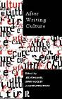 After Writing Culture: Epistemology and Praxis in Contemporary Anthropology by Taylor & Francis Ltd (Paperback, 1997)