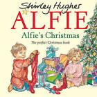 Alfie's Christmas by Shirley Hughes (Hardback, 2016)