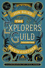 The Explorers' Guild: Volume One: A Passage to Shambhala by Kevin Costner (Hardback, 2015)