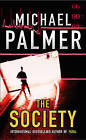The Society by Michael Palmer (Paperback, 2005)