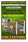 Woodworking Collection: 20 DIY Chicken Coops Projects and Shed Plans. Make Your Backyard Thrive!: (Backyard Chickens for Beginners, Building Ideas for Housing Your Flock, Woodworking Basics, DIY Shed) by Sarah Kingfrey, Adrienne Witherell, Adrienne Martin (Paperback / softback, 2015)