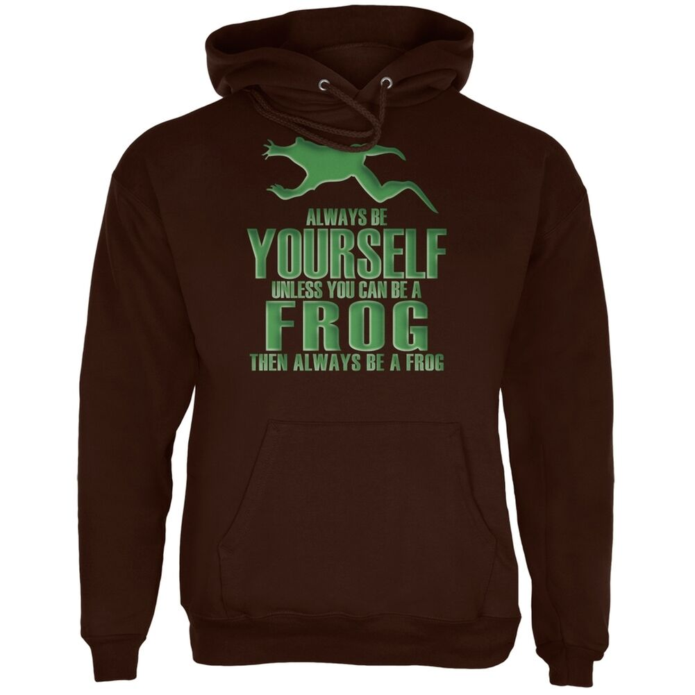 Always Be Yourself Frog Braun Adult Hoodie