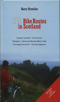 """AS NEW"" Henniker, Harry, 101 Bike Routes in Scotland Book"