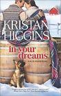 In Your Dreams by Kristan Higgins (Paperback / softback, 2014)