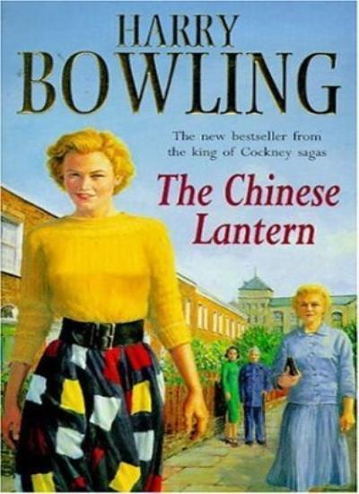 The Chinese Lantern,Harry Bowling- 9780747255451
