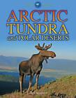 Arctic Tundra and Polar Deserts by Chris Woodford (Hardback, 2010)