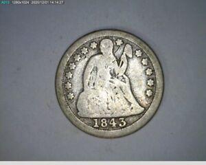 1843 Dime Seated Liberty ( 7-336 12m/o )