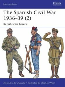 The-Spanish-Civil-War-1936-39-2-Republican-Forces-9781782007852-Brand-New