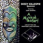 a Musical Safari - 1961 Monterey Jazz Festival 4 Bonus Dizzy Gillespie Quintet