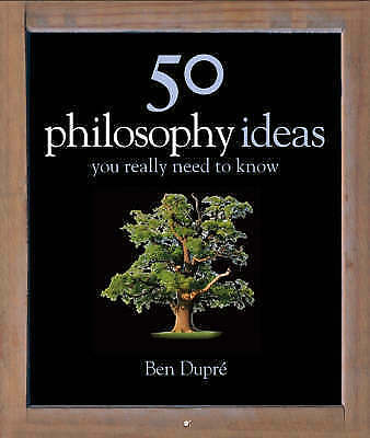 50 Philosophy Ideas (You Really Need to Know), Dupré, Ben, Acceptable Book