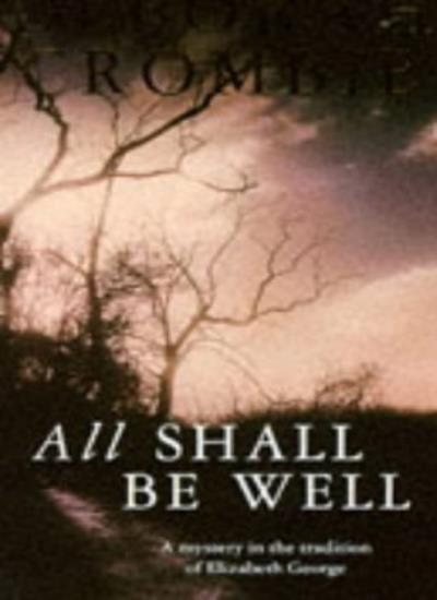 All Shall Be Well-Deborah Crombie