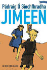 Jimeen: An Irish Comic Classic by Padraig O Siochfhradha (Paperback, 2000)