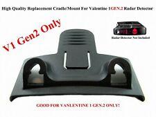 1 High Quality Replacement Cradle / Mount for Valentine1 V1 Gen 2 Radar Detector