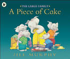 A Piece of Cake by Jill Murphy (Paperback, 2006)