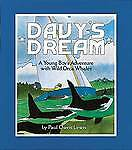 1 of 1 - Davy's Dream: A Young Boy's Adventure with Wild Orca Whales, Lewis, Paul Owen |