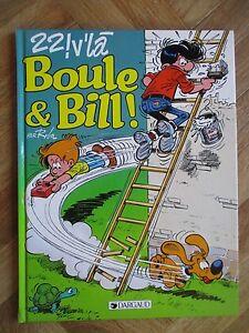 BOULE ET BILL TOME 22 22 V'LA BOULE & BILL EO NEUF (D23)
