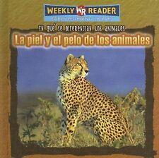 La Piel y el Pelo de los Animales (Que Se Diferencian los Animales (Wh-ExLibrary