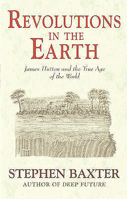 1 of 1 - Revolutions in the Earth: James Hutton and the True Age of the World by...