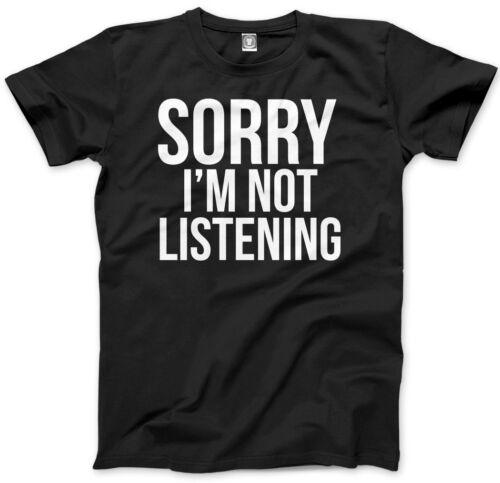 I/'m Not Listening Kids T-Shirt Sorry