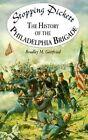 Stopping Pickett: The History of the Philadelphia Brigade by Bradley M Gottfried (Hardback, 1999)