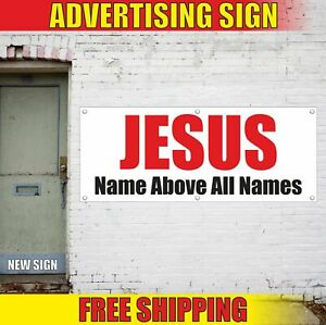 JESUS-Name-Above-All-Names-Advertising-Banner-Vinyl-Mesh-Decal-Sign-CHURCH-BIBLE