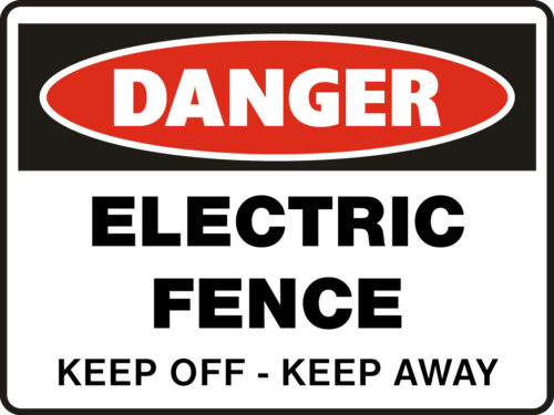 Danger Signs Electric Fence Keep Off Keep Away