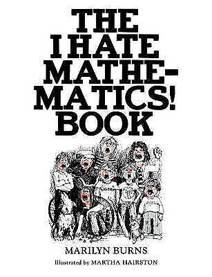 1 of 1 - The I Hate Mathematics! Book (Offbeat Books), Burns, Marilyn, Very Good Book