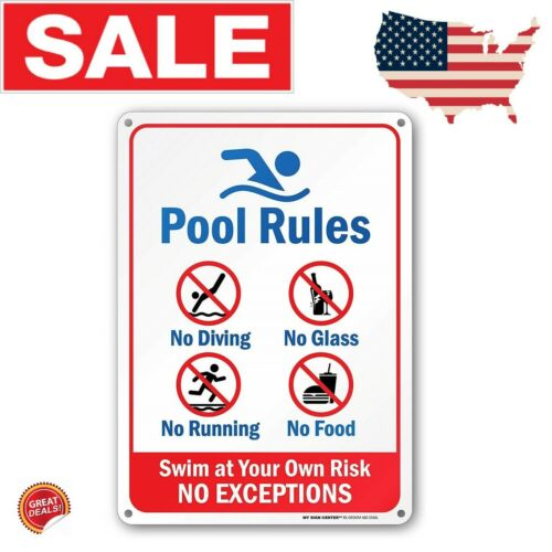Pool Rules Sign Swim At Your Own Risk Swimming No Diving Food Aluminum Rust Free