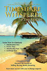 Timeshare Whisperer to the Rescue: Eliminate Maintenance Fees! Discover the Secerts of Selling, Buying, Rental, Bartering by The Timeshare Consumer Advocacy Group, Calvin Moss (Paperback / softback, 2011)