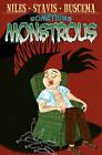 Something Monstrous! by Steve Niles, R. H. Stavis (Paperback, 2011)