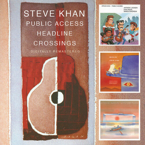 Steve Khan - Public Access / Headline / Crossings [New CD] UK - Import
