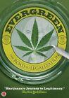 Evergreen The Road to Legalization DVD Standard Region 1 Shipp