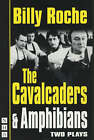 The Cavalcaders: Two Plays by Billy Roche (Paperback, 2001)