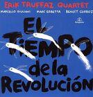 El Tiempo De La Revolucion von Erik Truffaz (2016)