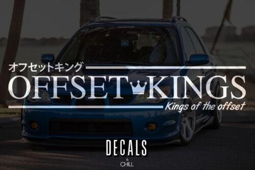 Offset Kings Japanese Decal Sticker Illest Lowered JDM Stance Drift Slammed