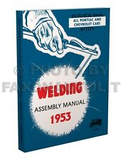 1953 Chevy Fisher Body Welding Assembly Manual Bel Air 150 210 Chevrolet