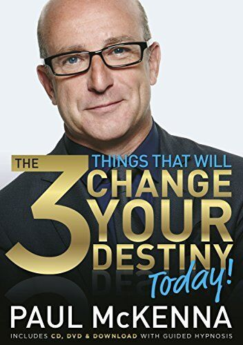 1 of 1 - The 3 Things That Will Change Your Destiny Today!,Paul McKenna